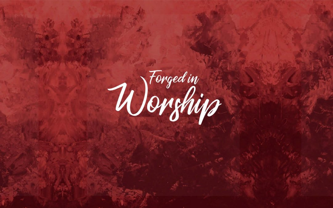 Forged In Worship Music Album